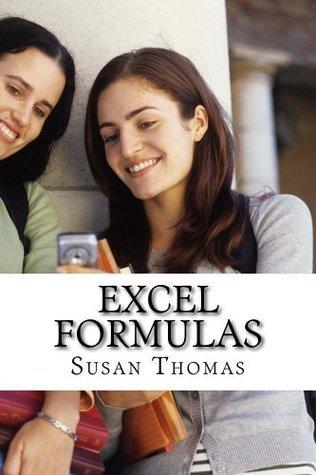 Excel Formulas  by  Susan  Thomas