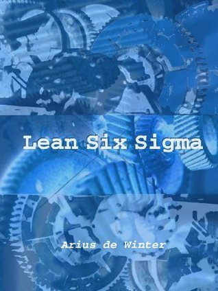 Lean Six Sigma - The Fall of a Nation  by  Alice Longworth