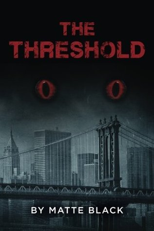 The Threshold  by  Matte Black