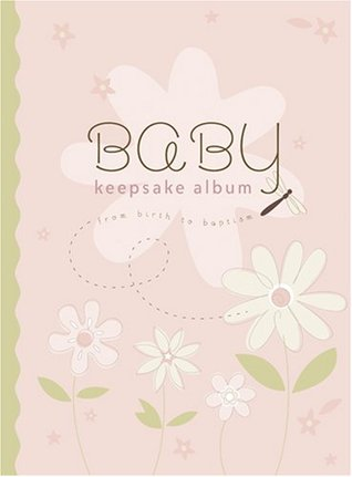Baby Keepsake Album: From Birth to Baptism  by  Deseret Book Co.