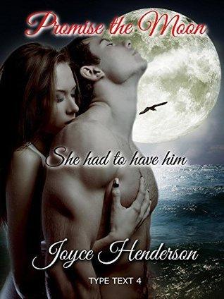 Promise the Moon  by  Joyce Henderson