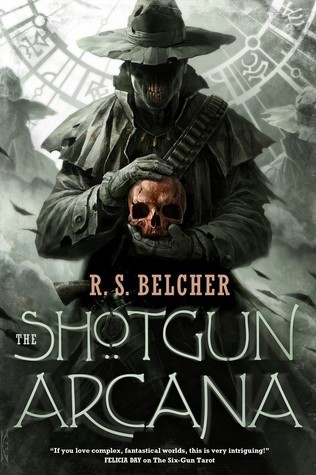 The Shotgun Arcana R.S. Belcher