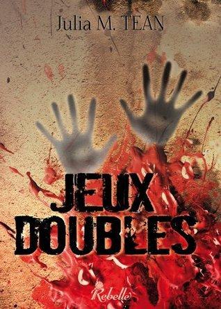 Jeux Doubles: 1  by  Julia M. Tean