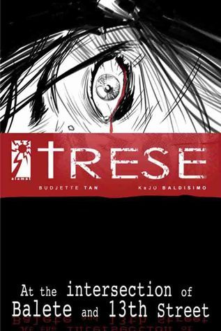 Trese Case 1: At the Intersection of Balete and 13th Street  by  Budjette Tan