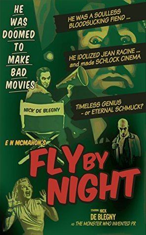 Fly By Night E. N. McMahon