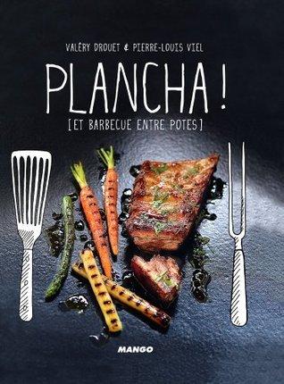 Plancha !  by  Valéry Drouet
