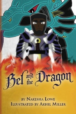 Bel and the Dragon (Creative Wisdom Series Book 1)  by  Nakesha Lowe