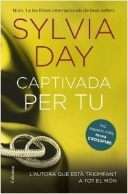Captivada per tu (Crossfire, #4)  by  Sylvia Day