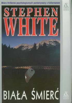 Biała śmierć (Alan Gregory, #8) Stephen White