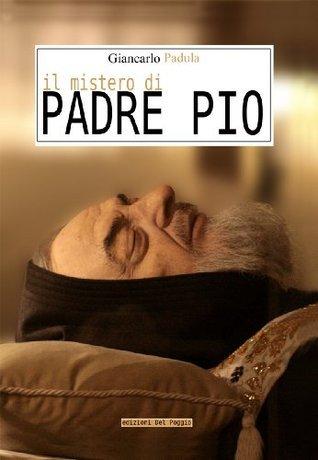 Il mistero di Padre Pio (Parole Nuove Vol. 1)  by  Giancarlo Padula