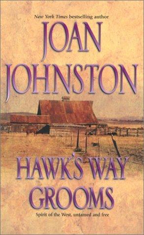 Hawks Way Grooms: Two Complete Novels  by  Joan Johnston