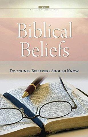 Biblical Beliefs  by  W. Watts