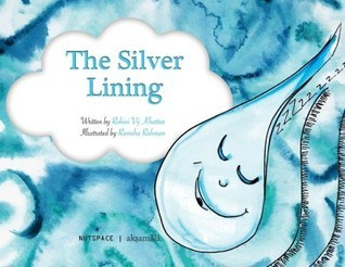 The Silver Lining  by  Rohini Vij