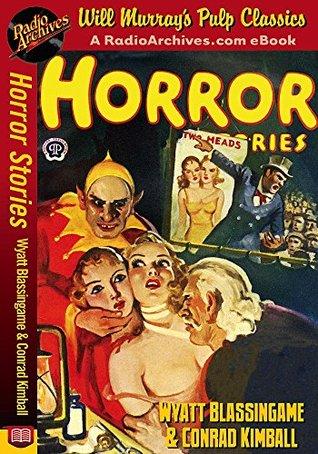 Horror Stories Wyatt Blassingame and Conrad Kimball Wyatt Blassingame