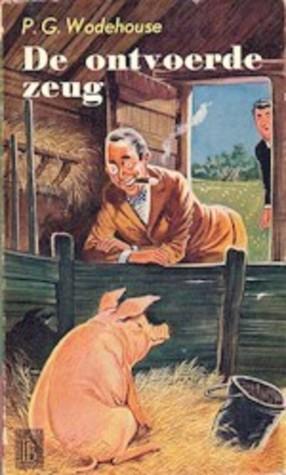 De ontvoerde zeug  by  P.G. Wodehouse