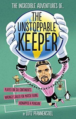 The Unstoppable Keeper Lutz Pfannenstiel