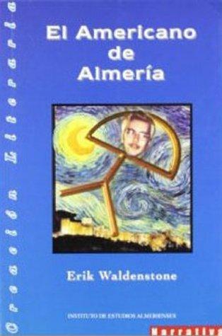 El Americano de Almeria Kirk W. Wangensteen