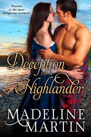 Deception of a Highlander (Highlander, #1)  by  Madeline  Martin