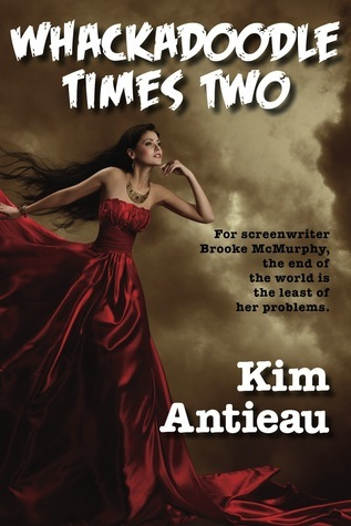 Whackadoodle Times Two  by  Kim Antieau