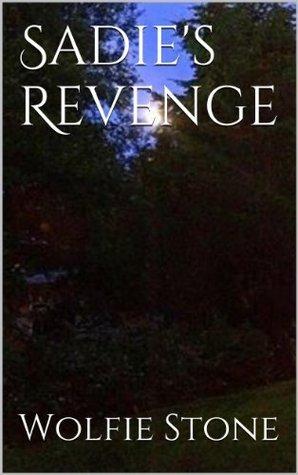 Sadies Revenge Wolfie Stone