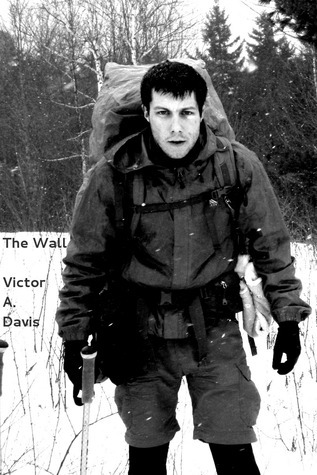 The Wall  by  Victor A. Davis