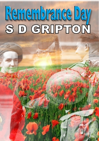 Remembrance Day  by  S.D. Gripton