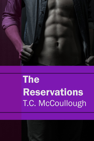 The Reservations  by  T.C. McCoullough