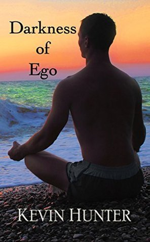 Darkness of Ego  by  Kevin Hunter