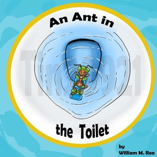 An Any in the Toilet William Rea