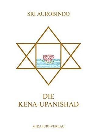 Die Kena-Upanishad  by  Sri Aurobindo