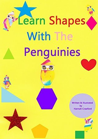 Learn Shapes With The Penguinies  by  Hannah Crawford