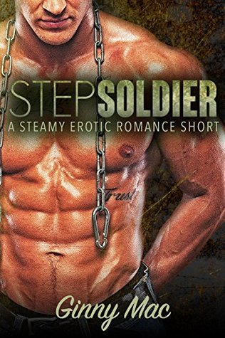 Step Soldier  by  Ginny Mac