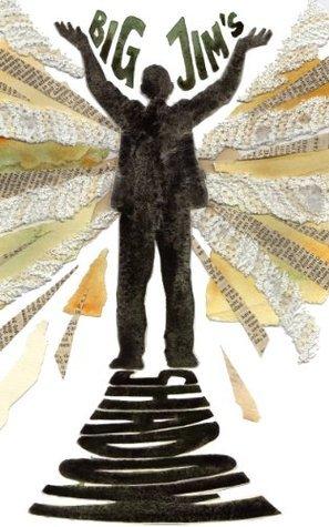 Pandemonium: Big Jims Shadow  by  Archie Black