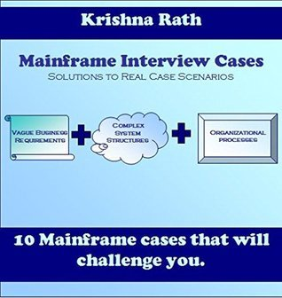 Mainframe Interview Cases  by  Krishna Rath