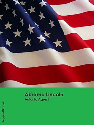 Agresti. Abramo Lincoln Antonio Agresti