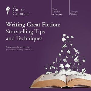 Writing Great Fiction: Storytelling Tips and Techniques  by  James Hynes
