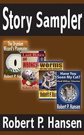 Story Sampler Robert P. Hansen