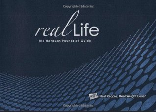 Real Life: The Hands-on Pounds-off Guide TOPS Club Inc.