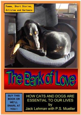 The Bark of Love  by  Jack Lehman