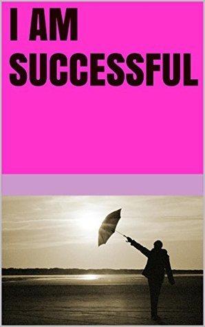 I am successful  by  Lanni Tolls