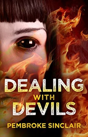 Dealing with Devils (The Road to Salvation Series Book 2)  by  Pembroke Sinclair
