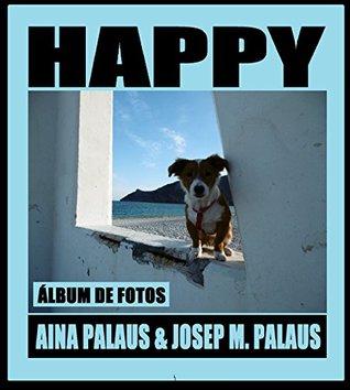 HAPPY [ESP] JOSEP MARIA PALAUS PLANES