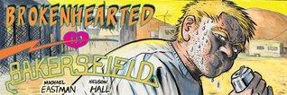 Brokenhearted in Bakersfield  by  Michael Eastman