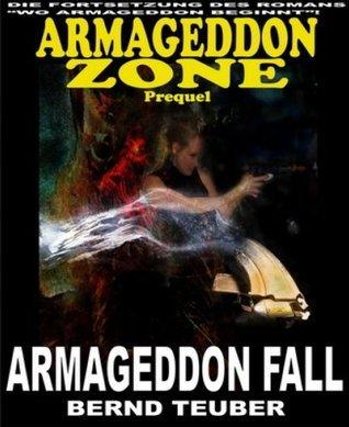 Armageddon Fall Bernd Teuber
