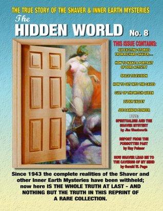 The Hidden World Volume 8  by  Richard Shaver