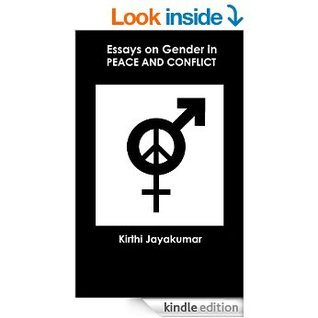 Essays on Gender in Peace and Conflict  by  Kirthi Jayakumar