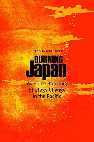 Burning Japan Daniel T. Schwabe