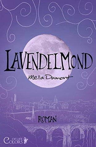 Lavendelmond (Colors of Life 2)  by  Mella Dumont
