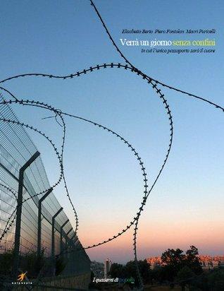 Verrà un giorno senza confini  by  Macri Puricelli