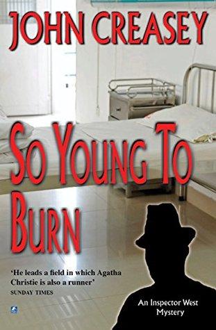 So Young To Burn John Creasey